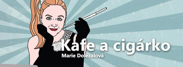 Kafe-a-cigárko-Marie-Doležalová-632x234